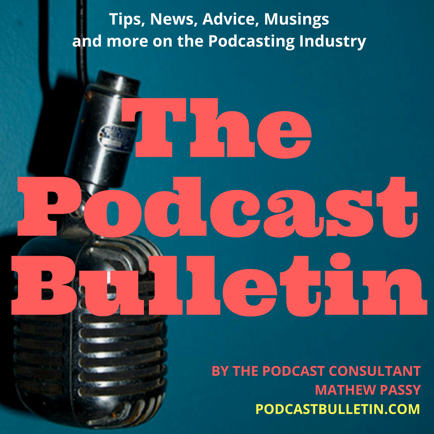 The Podcast Bulletin